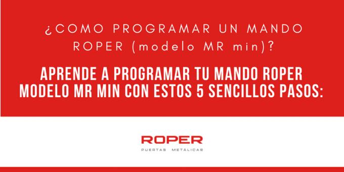 Programar un mando roper modelo mr min en 5 sencillos pasos
