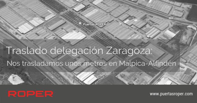 Traslado delegación ROPER Zaragoza